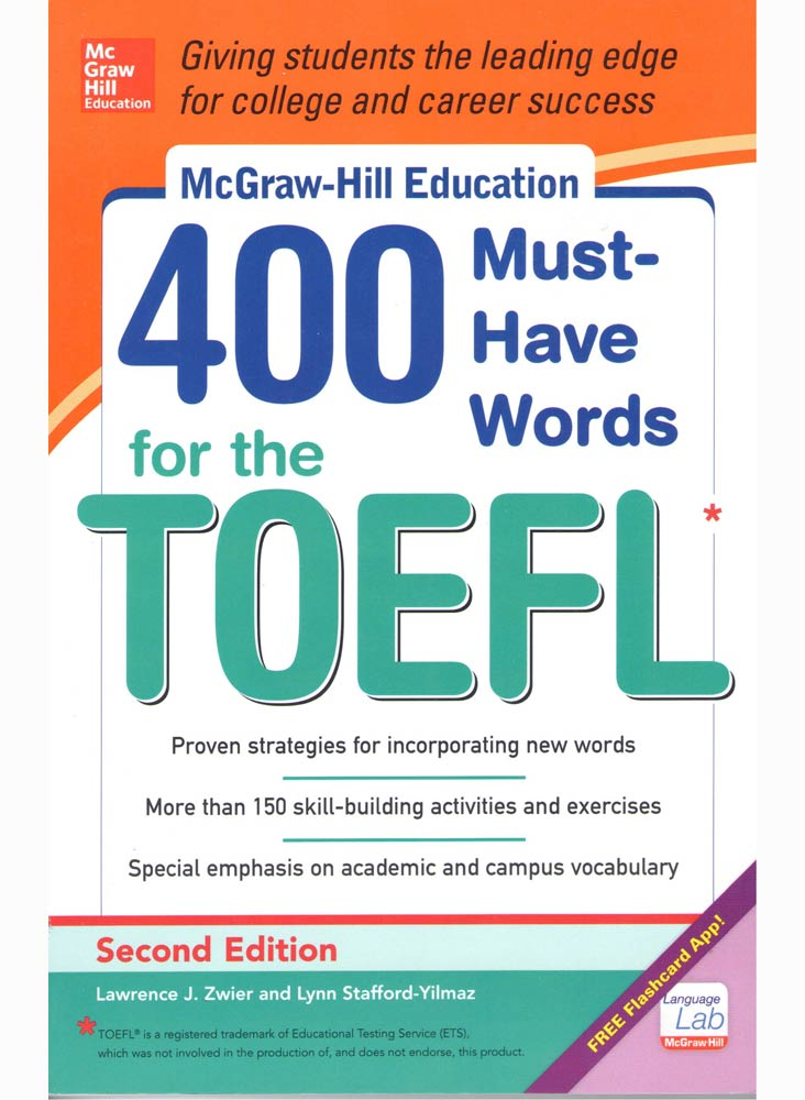 MCGRAW-HILL EDUCATION: 400 MUST-HAVE WORDS FOR THE TOEFL