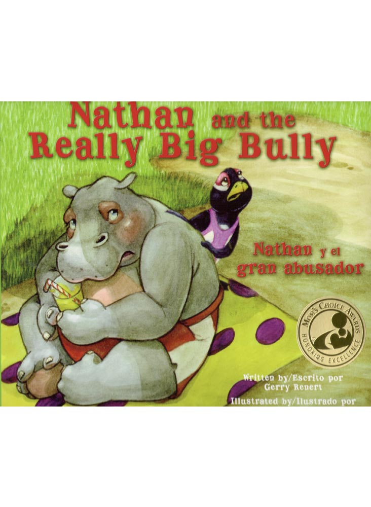 NATHAN AND THE REALLY BIG BULLY /<BR> NATHAN Y EL GRAN ABUSADOR