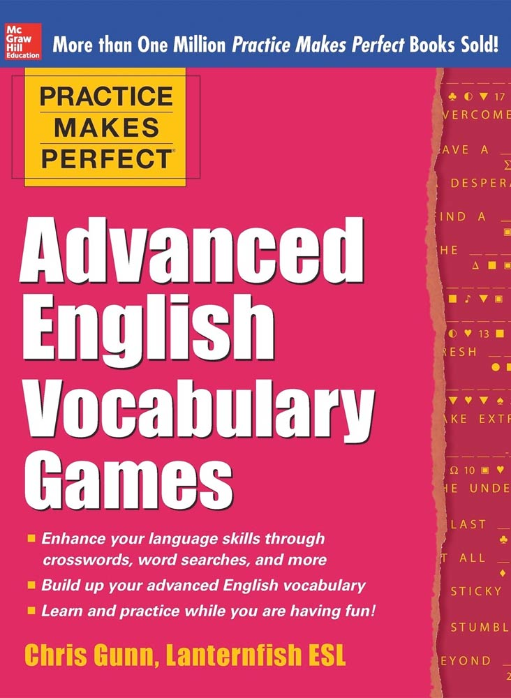 PRACTICE MAKES PERFECT: ADVANCED ENGLISH VOCABULARY GAMES