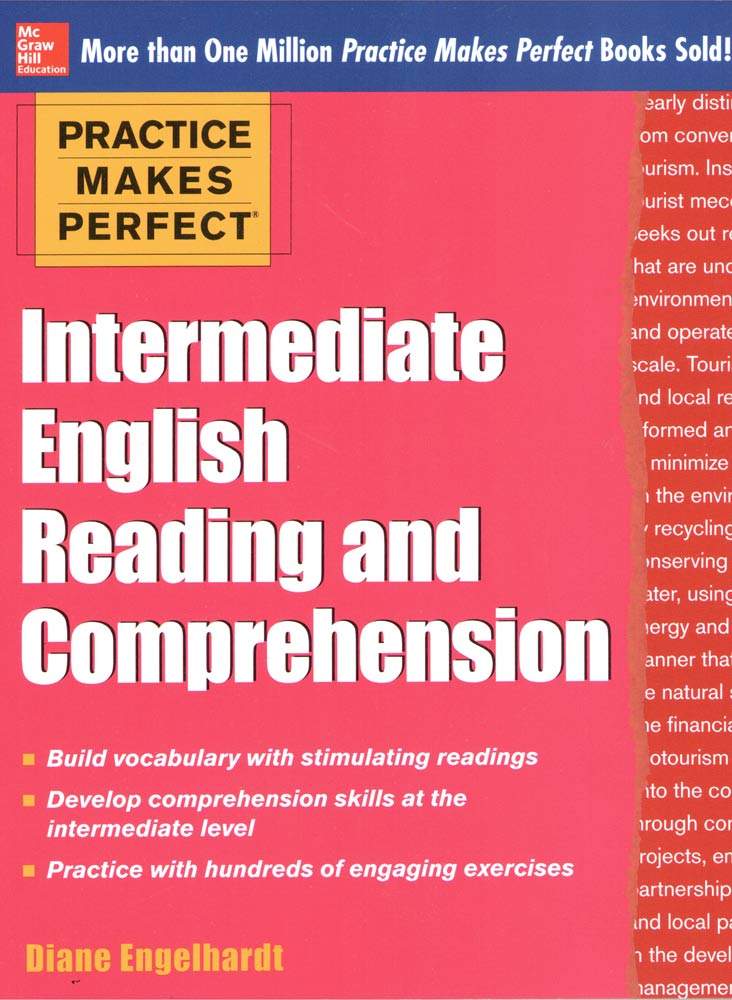 PRACTICE MAKES PERFECT INTERMEDIATE ENGLISH READING AND COMPREHENSIION