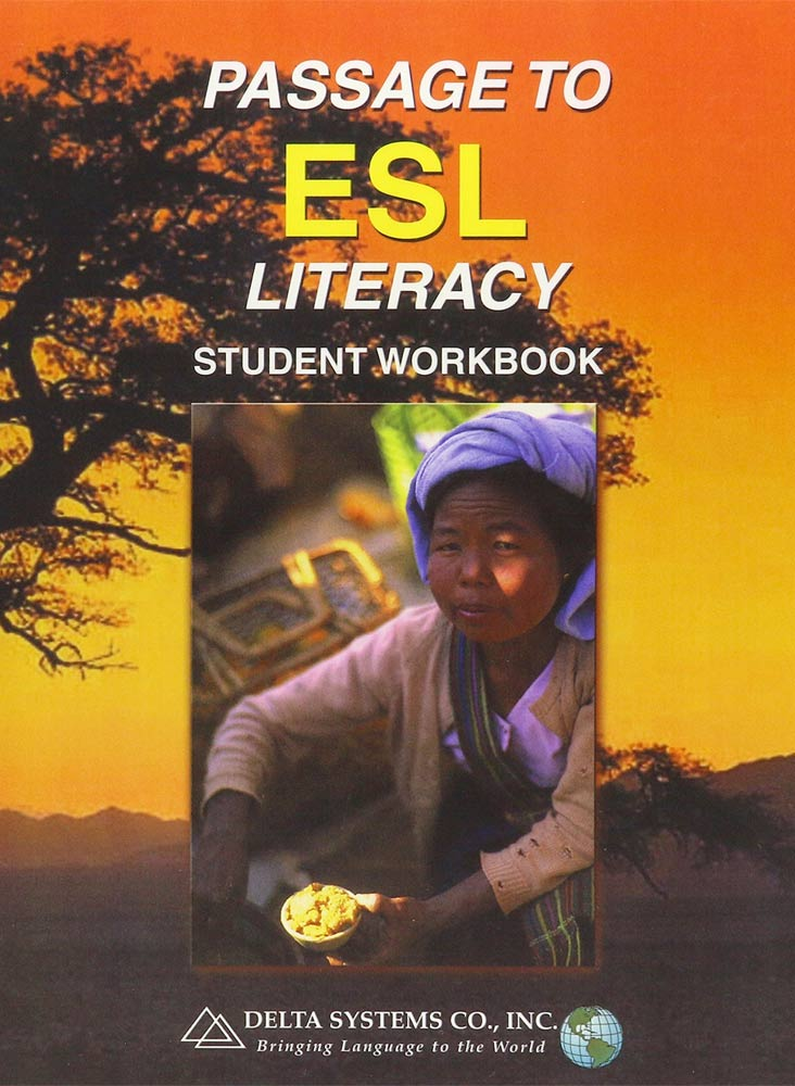 PASSAGE TO ESL LITERACY