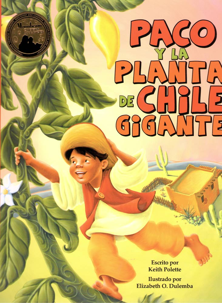PACO AND THE GIANT CHILE PLANT<br> PACO Y LA PLANTA DE CHILE GIGANTE