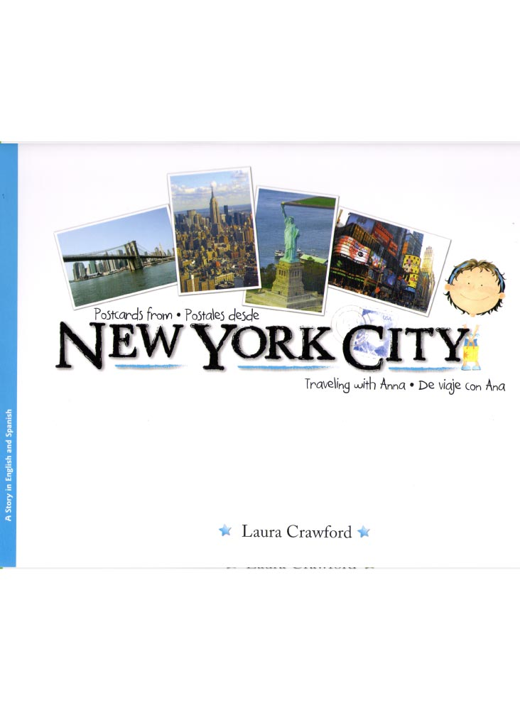POSTCARDS FROM NEW YORK CITY<br>POSTALES DESDE NUEVA YORK<br>TRAVELING WITH ANNA